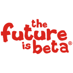 The future is beta