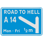 A14 Road to Hell