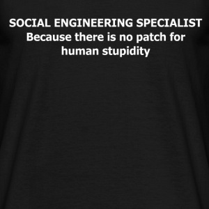 Social Engineering Specialist - Mannen T-shirt