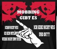 Sprüche Gegen Mobbing Gegen Mobbing T Shirt Spreadshirt
