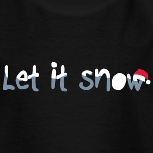 Let it snow Camisetas - Camiseta adolescente