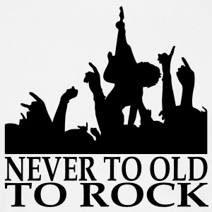 never to old to rock T-Shirts - Männer T-Shirt