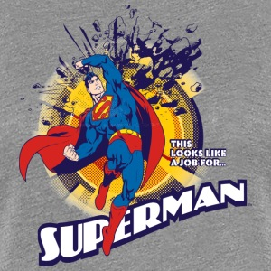 Superman This looks like a job for Frauen T-Shirt - Frauen Premium T-Shirt