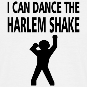 i can dance the harlem shake T-Shirts - Männer T-Shirt