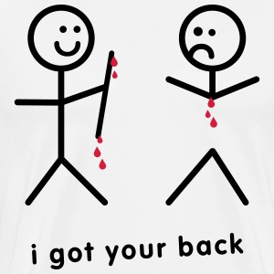 Blood Dripping I Got Your Back - Männer Premium T-Shirt