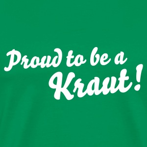 Proud to be a Kraut! – Rasenedition - Männer Premium T-Shirt