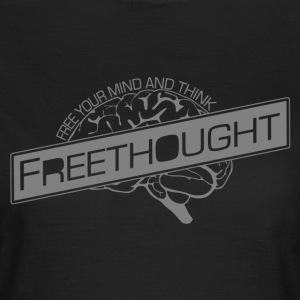Freethought  - Women's T-Shirt