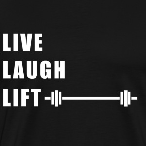 Live Laugh Lift - Men's Premium T-Shirt
