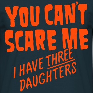Three Daughters! - Men's T-Shirt
