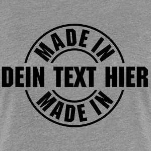 Made in Stempel T-Shirts - Frauen Premium T-Shirt