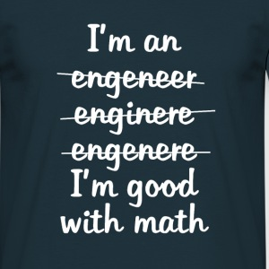 I'm an engineer - T-skjorte for menn