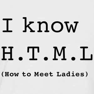 I Know H.T.M.L - Men's Baseball T-Shirt