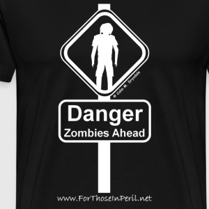 Men's T Shirt - Danger Zombies Ahead - Men's Premium T-Shirt
