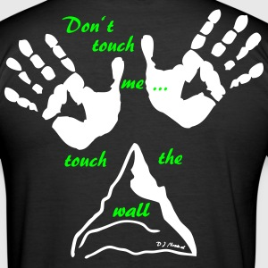Don't touch me... - Männer Slim Fit T-Shirt
