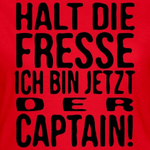 Die Captain - Frauen T-Shirt