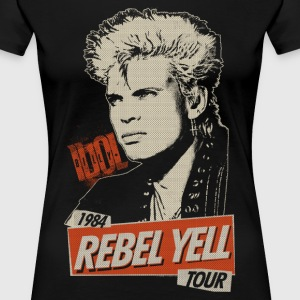 Rebel Yell Billy Idol - Frauen Premium T-Shirt