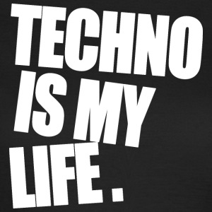 Techno Is My Life - Women's T-Shirt