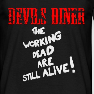 Devils Diner - The Working Dead T-Shirt - Männer T-Shirt