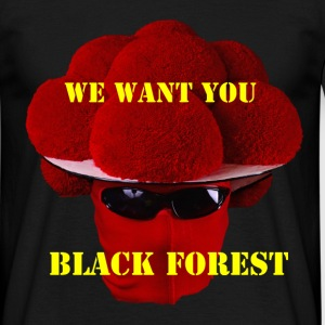 Black Forest -WE WANT YOU - Männer T-Shirt