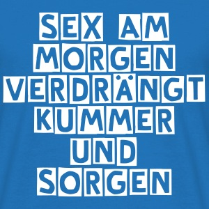 Sex am Morgen... - Männer T-Shirt