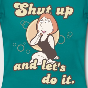 Family Guy Lois Griffin Shut up Women T-Shirt - Dame-T-shirt