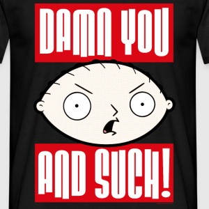 Family Guy Stewie Griffin Damn You And Such! tee s - T-shirt Homme