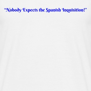 Spanish Inquisition - Men's T-Shirt