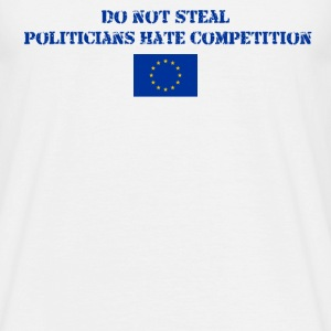Don't Steal EU - Men's T-Shirt