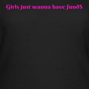Girls Fund$ - Women's T-Shirt