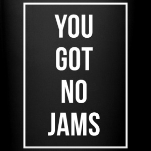 You Got No Jams- Mug - Tasse en couleur