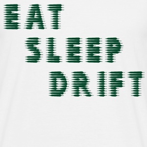 Eat Sleep DRIFT - Men's T-Shirt