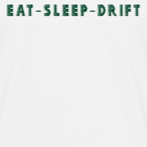 Eat Sleep DRIFT 2 - Men's T-Shirt