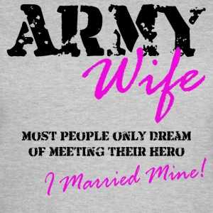 ARMY Wife Hero - Women's T-Shirt