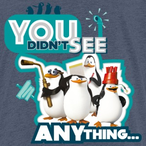Penguins 'You didn't see anything' - Teenage Premium T-Shirt