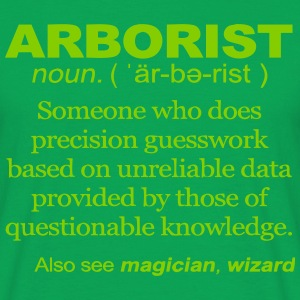 Arborist Definition - Men's T-Shirt