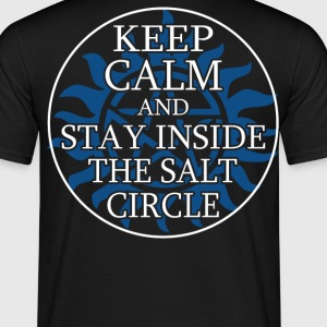 Supernatural Keep calm and stay in the salt circle - Men's T-Shirt