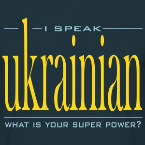 Super Power Ukrainian - Men's T-Shirt