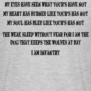 I Am Infantry - Men's T-Shirt