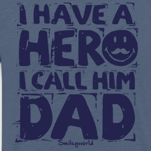 SmileyWorld I have a hero I call Him Dad - Maglietta Premium da uomo