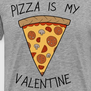 Valentine's Day Pizza Is My Valentine Humour - Premium-T-shirt herr