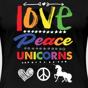 Love, Peave & Unicorns T-Shirts - Frauen Premium T-Shirt