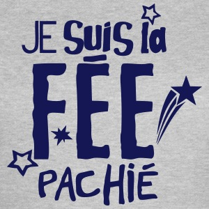 je suis la fee pachie citation humour Tee shirts - T-shirt Femme