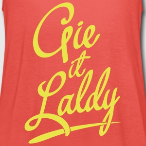 Gie It Laldy, Glasgow Dialect Tops - Women's Tank Top by Bella