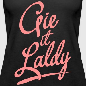 Gie It Laldy, Glasgow Dialect Tops - Women's Premium Tank Top