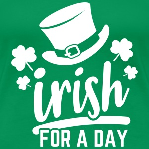 Irish for a day - Frauen Premium T-Shirt