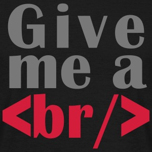 Give me a break Tee shirts - T-shirt Homme