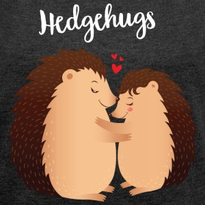 Hedgehugs | Cute Hedgehog Love Couple T-Shirts - Frauen T-Shirt mit gerollten Ärmeln