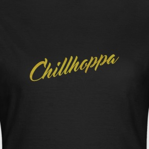 Chillhoppa Music Lover Shirt For Women - Frauen T-Shirt