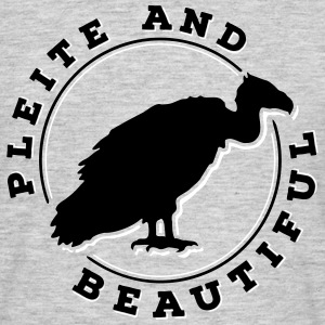 Pleite and Beautiful 2C T-Shirts - Männer T-Shirt