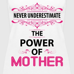 Never Underestimate The Power Of The Mother Tops - Women's Premium Tank Top